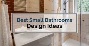 Best Small Bathrooms Design Ideas