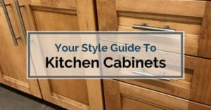 Your Style Guide To Kitchen Cabinets