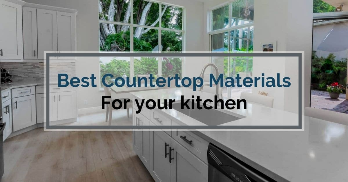 Best countertop materials for your kitchen