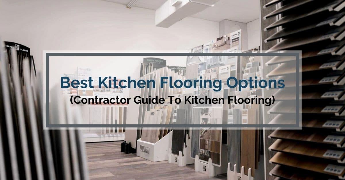 Best Kitchen Flooring Options
